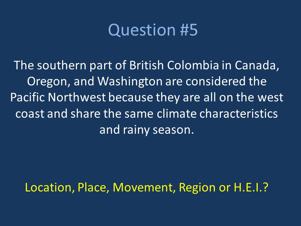 Question #6 Bananas, pineapples, and coconuts are exported from Hawaii to the Continental United States because it is difficult to grow them in most parts of America.