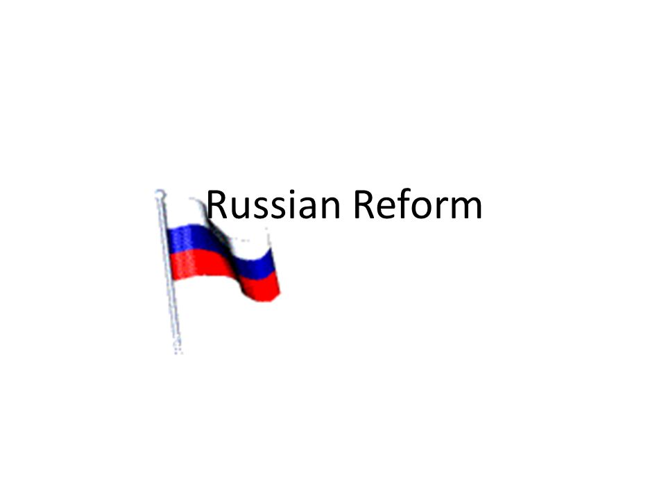 Russian Reform