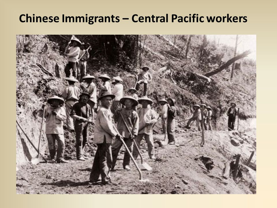Chinese Immigrants – Central Pacific workers