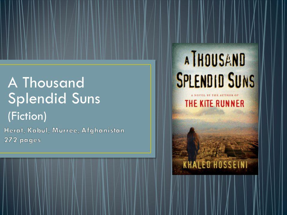 A Thousand Splendid Suns (Fiction)