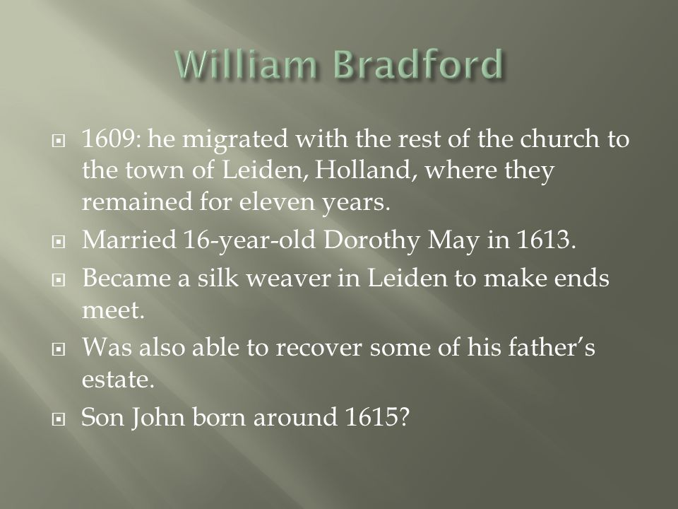  Bradford extols the values of community and points out the pitfalls of personal greed and factionalism.