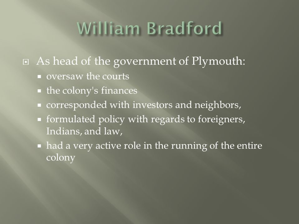  Bradford's use of language and rhetorical devices is an example of how 17 th century historians represented events so as to highlight what they felt was significant about them.
