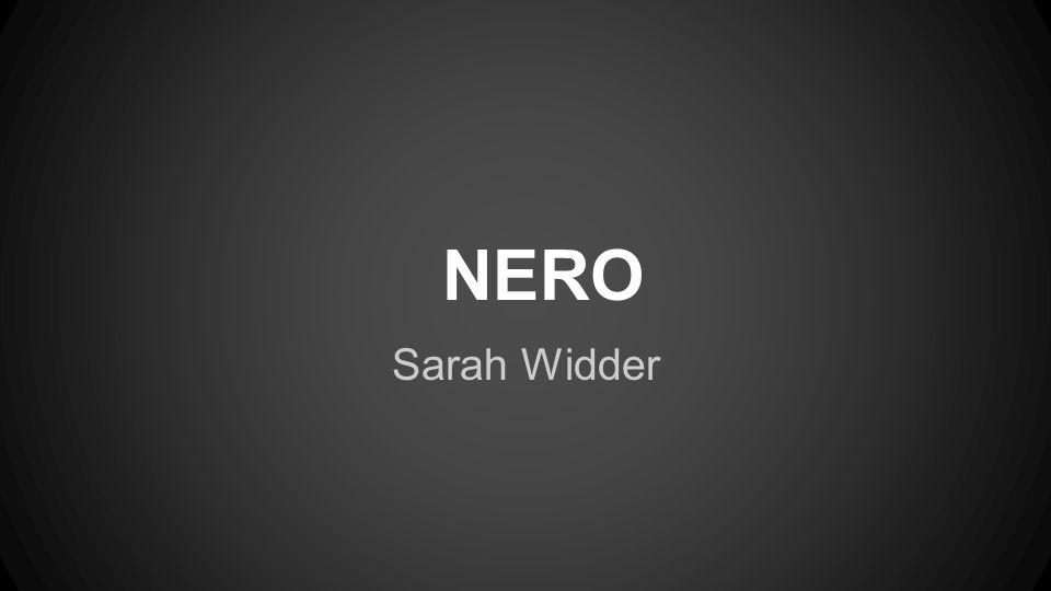 NERO Sarah Widder