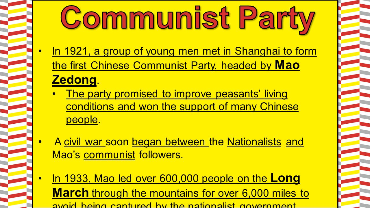 In 1921, a group of young men met in Shanghai to form the first Chinese Communist Party, headed by Mao Zedong. The party promised to improve peasants'
