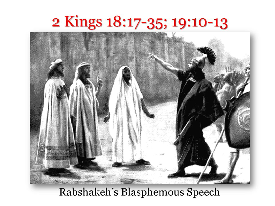 Rabshakeh: the Faith-Shaker