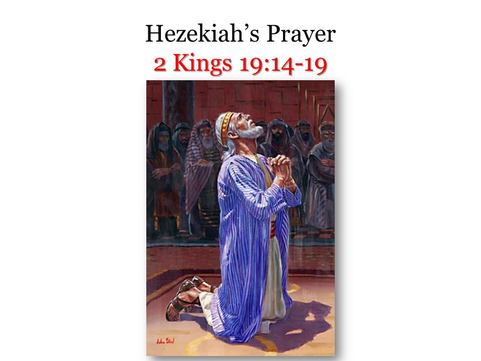 2 Kings 18:17-35; 19:10-13 Rabshakeh's Blasphemous Speech