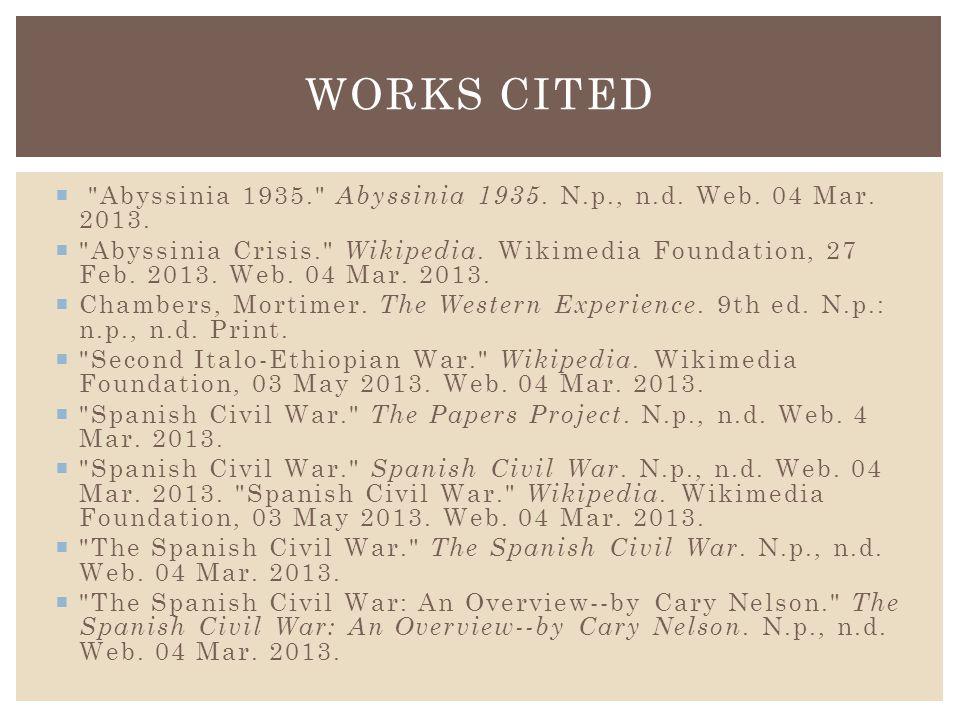  Abyssinia 1935. Abyssinia 1935. N.p., n.d. Web.