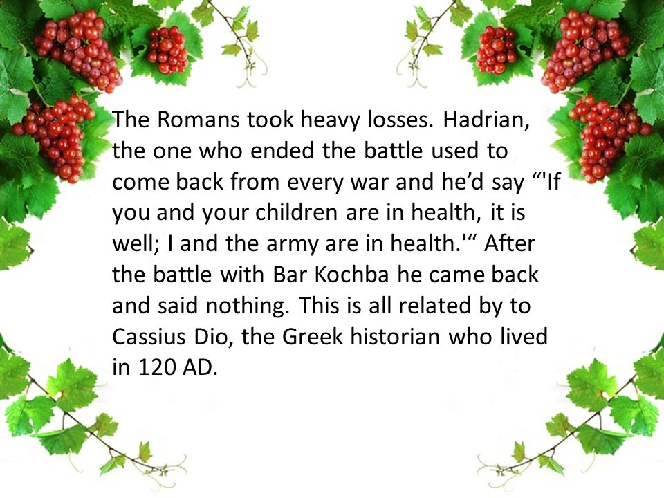 The Romans took heavy losses.