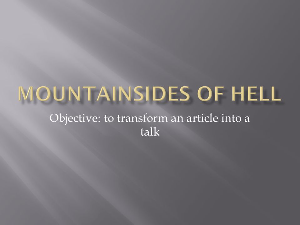 Objective: to transform an article into a talk