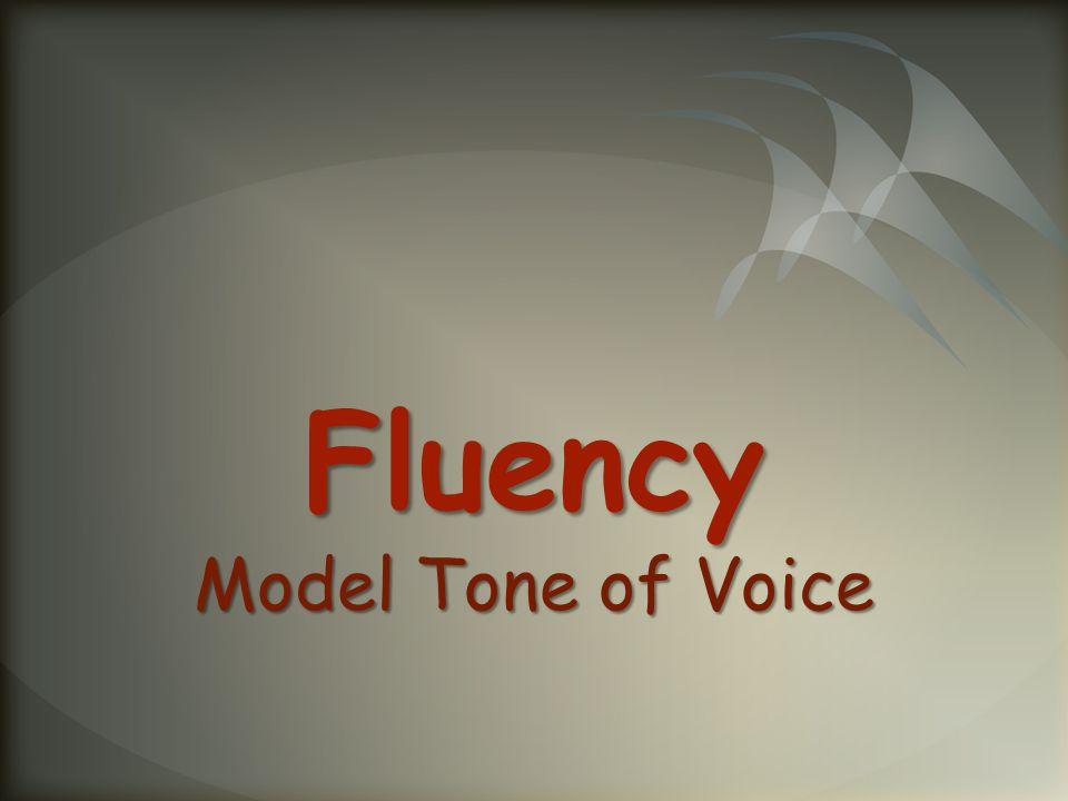 Fluency Model Tone of Voice