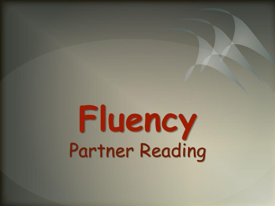 Fluency Partner Reading