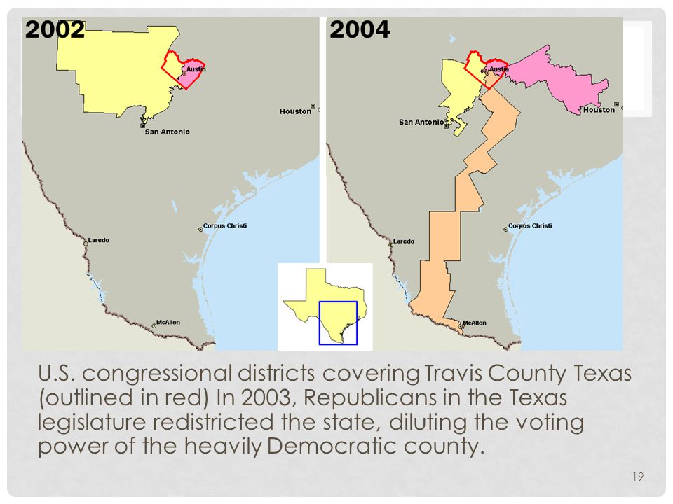 19 U.S. congressional districts covering Travis County Texas (outlined in red) In 2003, Republicans in the Texas legislature redistricted the state, d