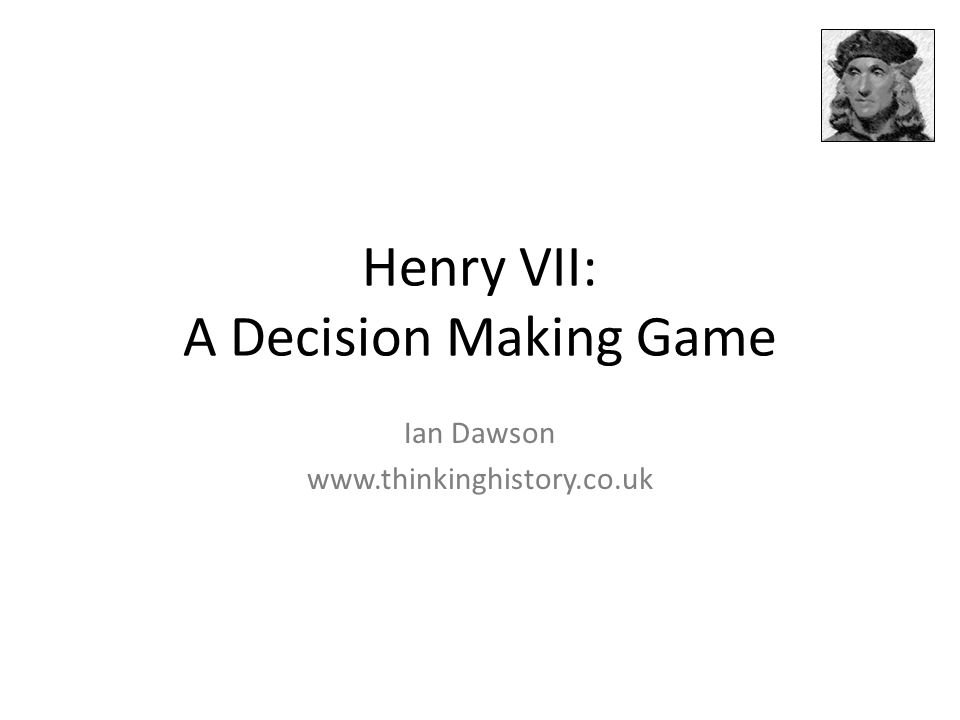 Henry VII's Survival Game You can use the Survival Game in two ways: 1.