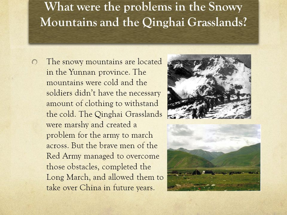 What were the problems in the Snowy Mountains and the Qinghai Grasslands.