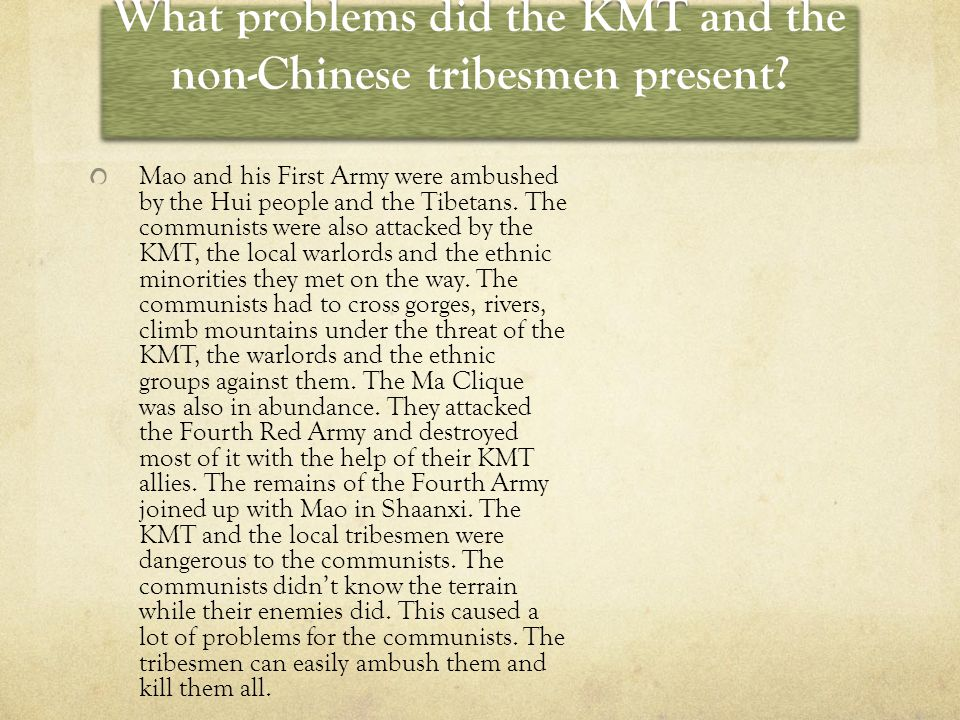 What problems did the KMT and the non-Chinese tribesmen present.