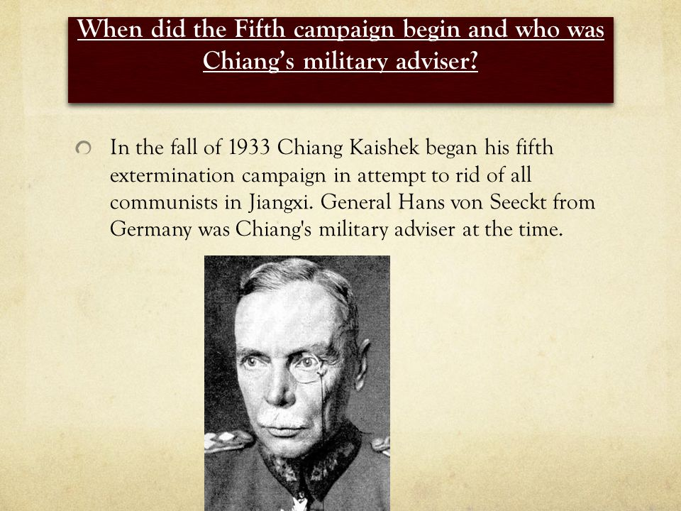 When did the Fifth campaign begin and who was Chiang's military adviser.