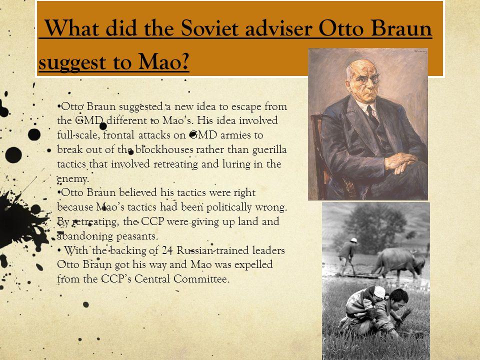 What did the Soviet adviser Otto Braun suggest to Mao.