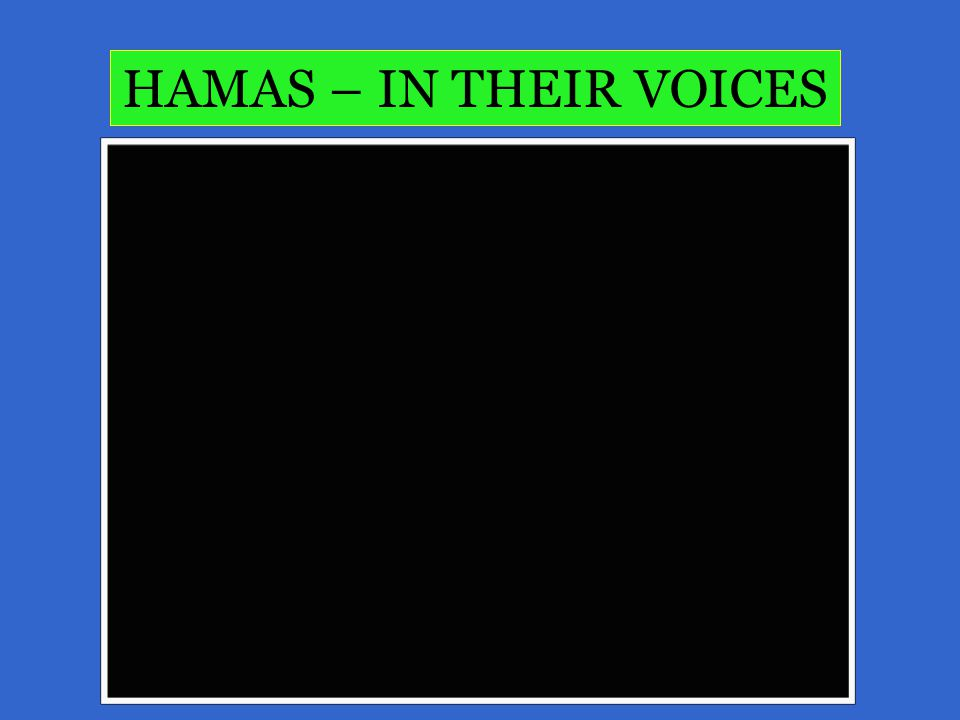 HAMAS – IN THEIR VOICES