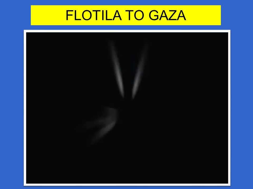 FLOTILA TO GAZA