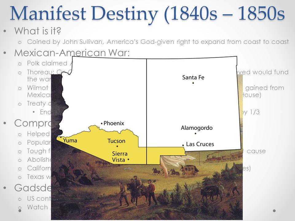 Manifest Destiny (1840s – 1850s What is it.