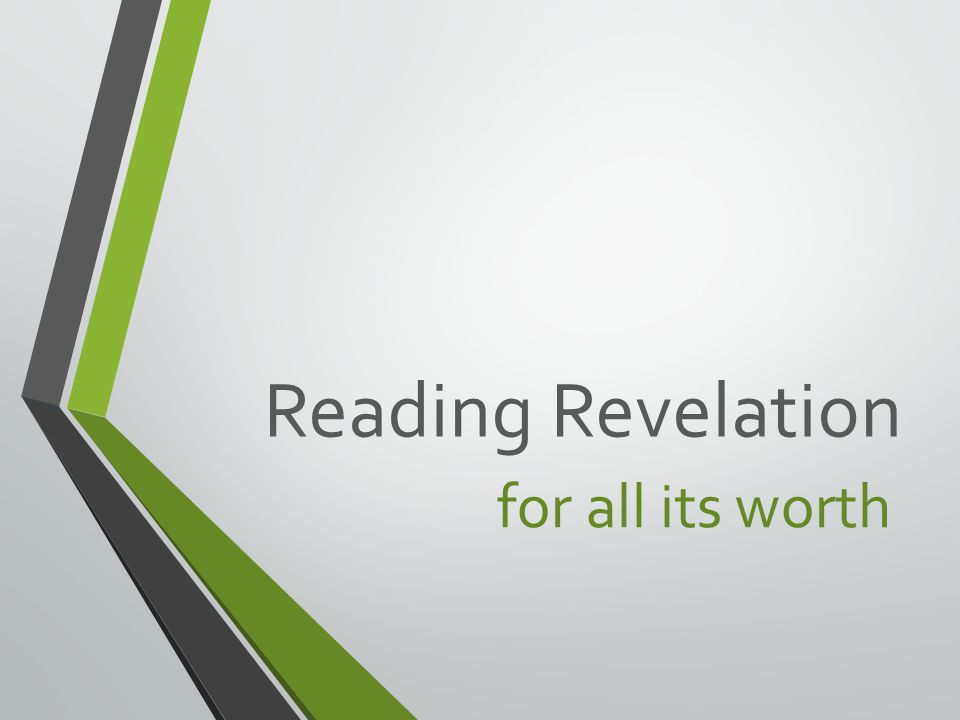 Reading Revelation for all its worth