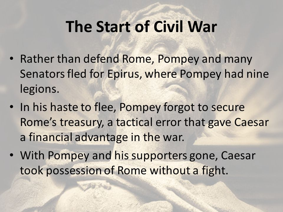 Pompey's Defeat Caesar left his lieutenant Marc Antony, in charge at Rome while he engaged Pompey in Greece.
