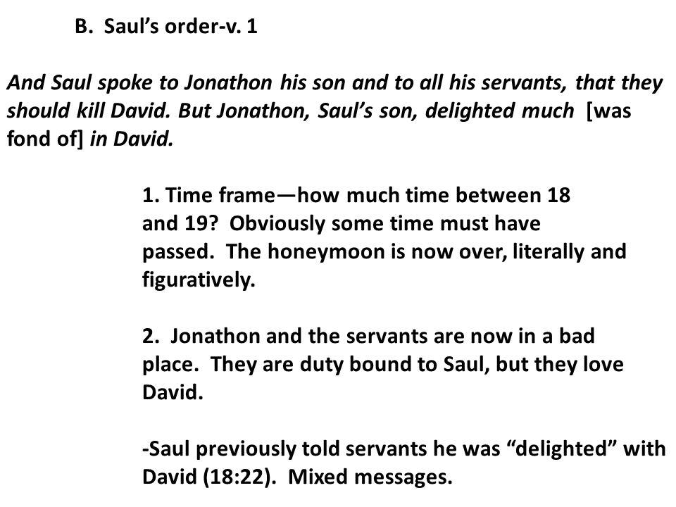 III.David turns to Samuel (vv. 18-24) A.