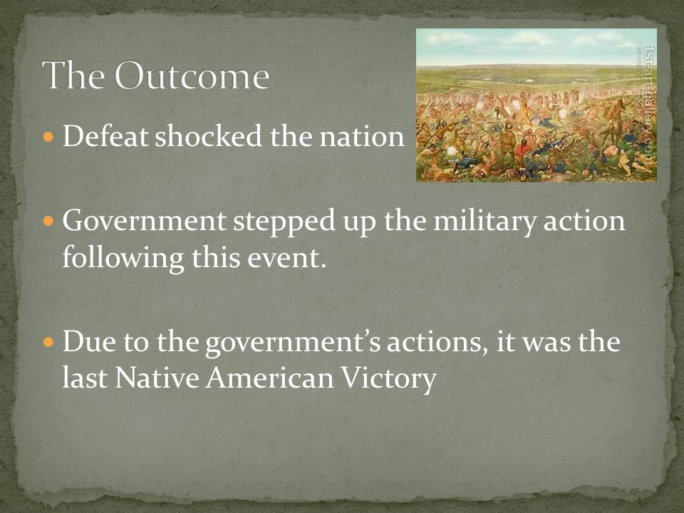 Defeat shocked the nation Government stepped up the military action following this event.