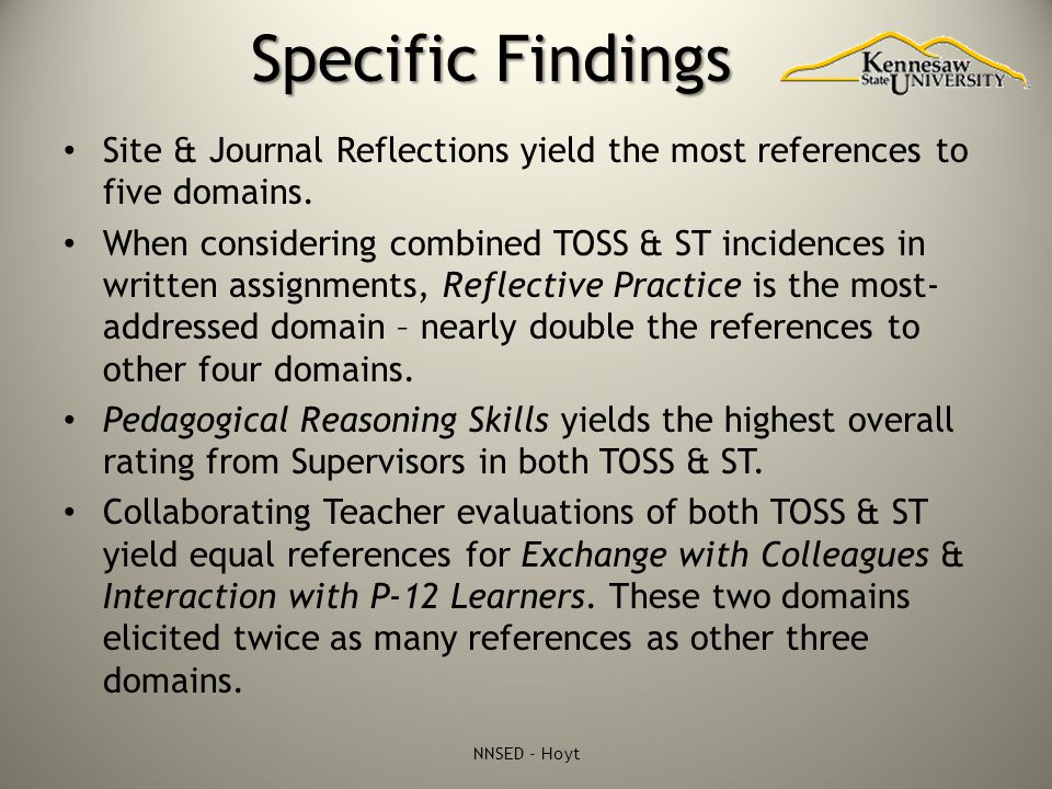Specific Findings Site & Journal Reflections yield the most references to five domains. When considering combined TOSS & ST incidences in written assi