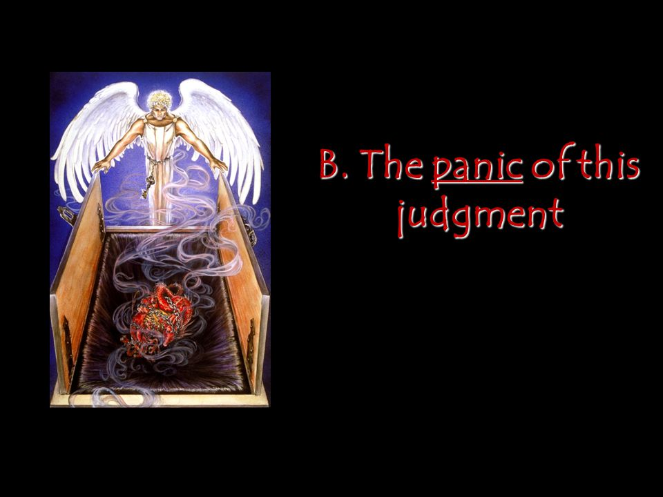 B. The panic of this judgment