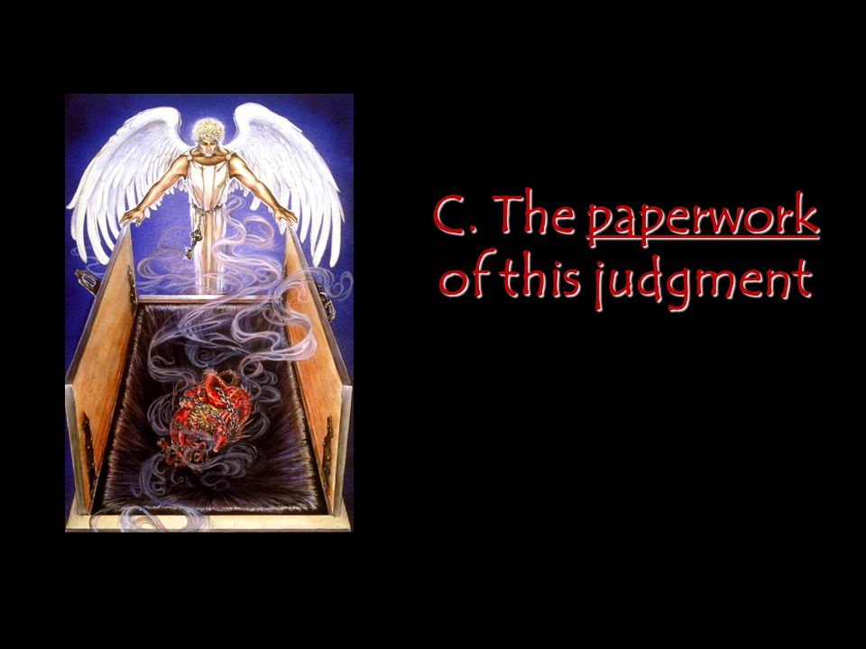 C. The paperwork of this judgment