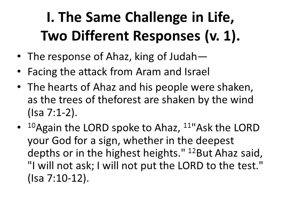 I. The Same Challenge in Life, Two Different Responses (v.