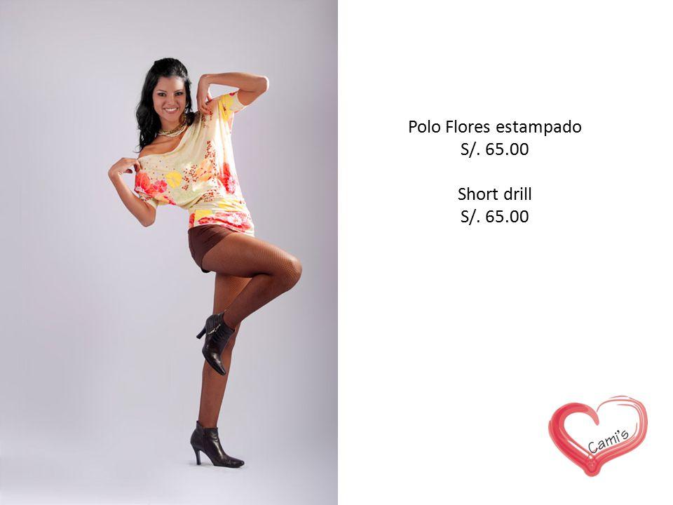 Polo Flores estampado S/. 65.00 Short drill S/. 65.00