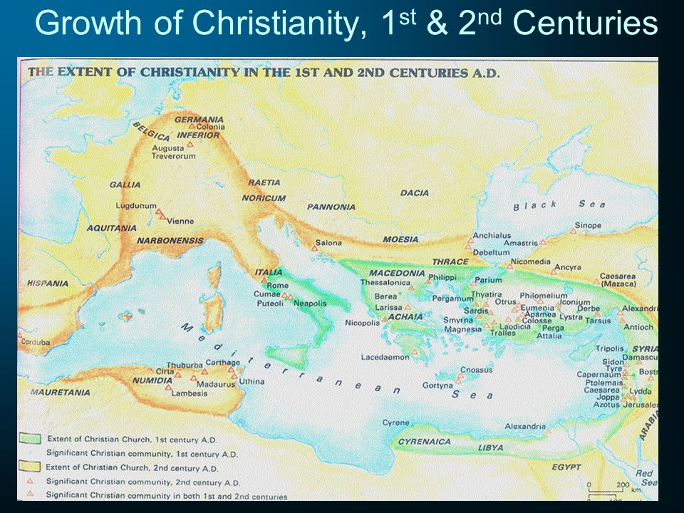 5 Growth of Christianity, 1 st & 2 nd Centuries