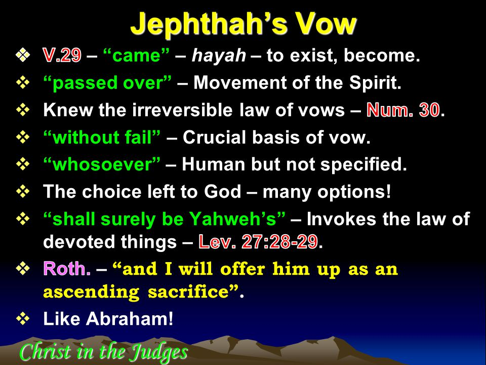 Jephthah's Vow Christ in the Judges