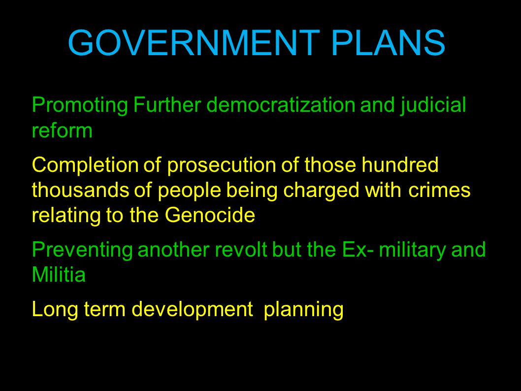 Promoting Further democratization and judicial reform Completion of prosecution of those hundred thousands of people being charged with crimes relatin