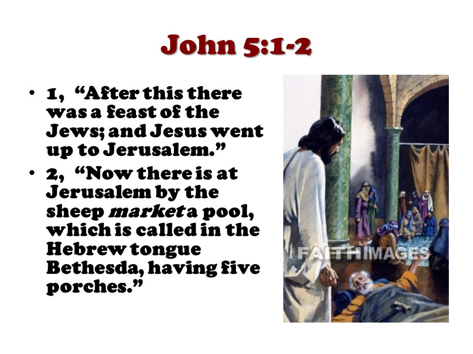 John 5:3-4 3, In these lay a great multitude of impotent folk, of blind, halt, withered, waiting for the moving of the water. 4, For an angel went down at a certain season into the pool, and troubled the water: whosoever then first after the troubling of the water stepped in was made whole of whatsoever disease he had.