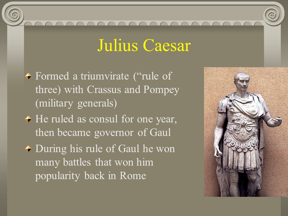 Julius Caesar Crassus dies in battle Pompey had become his rival, he asked the senate to order Caesar to disband his army and return home.