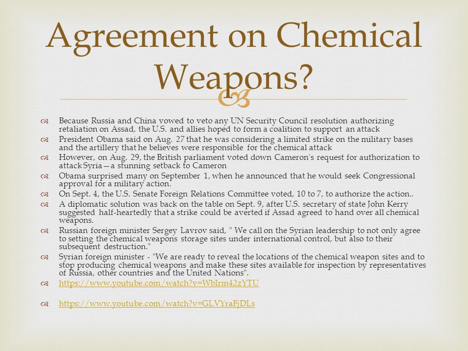  Agreement on Chemical Weapons.