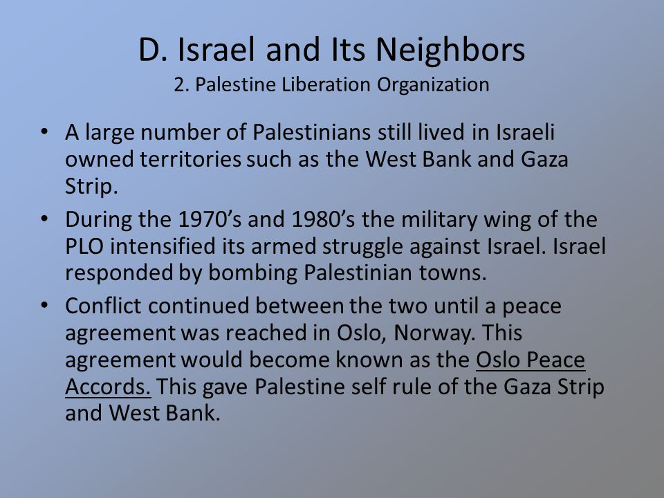 D. Israel and Its Neighbors 2.