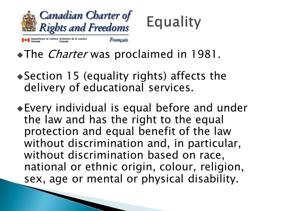  The Charter was proclaimed in 1981.