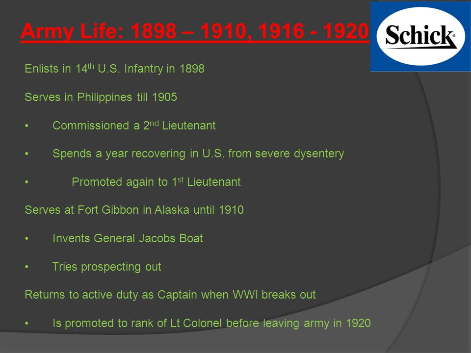 Army Life: 1898 – 1910, 1916 - 1920 Enlists in 14 th U.S.