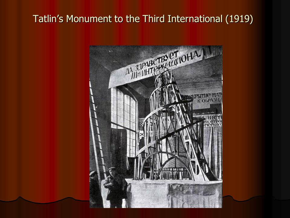 Tatlin's Monument to the Third International (1919)