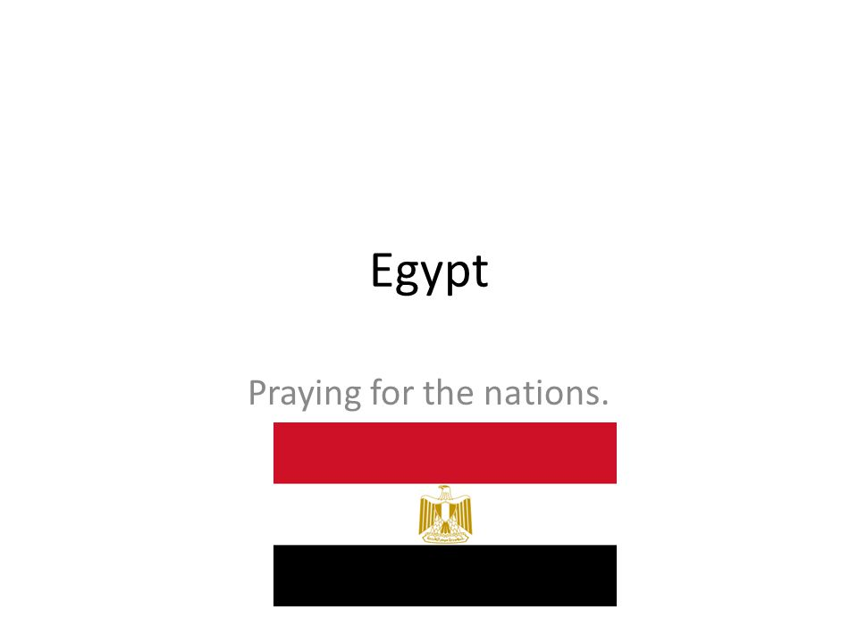 Egypt Praying for the nations.