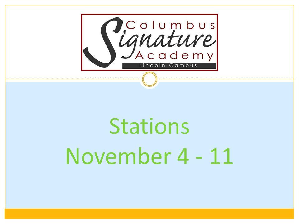 Stations November 4 - 11