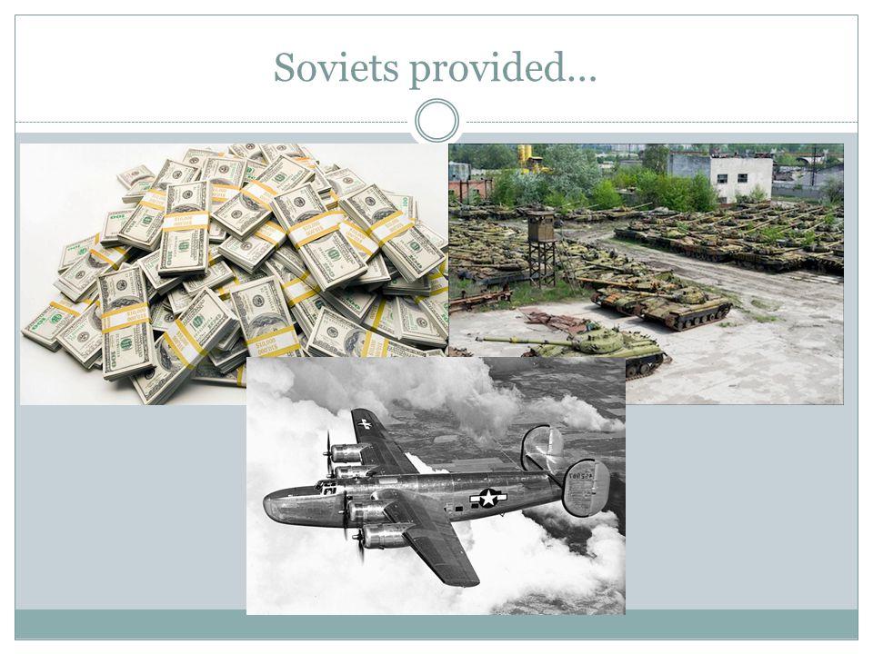 Soviets provided…