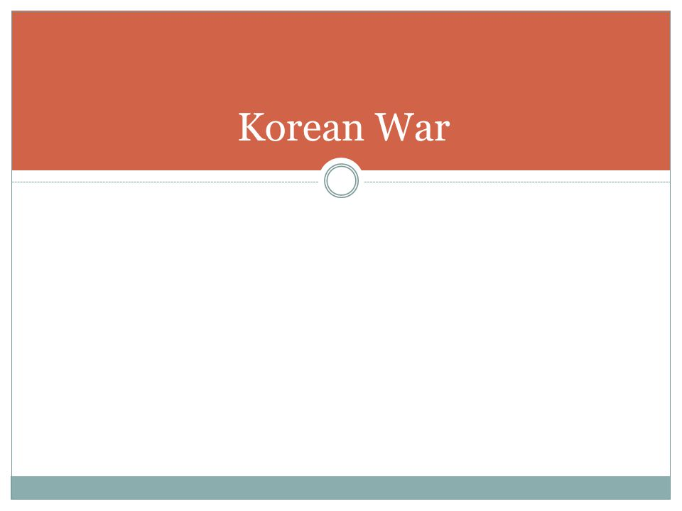 HTTP://WWW.HISTORY.COM/TOPICS/KOREA N-WAR/VIDEOS Life in the 50's