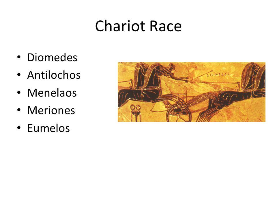 Chariot Race Diomedes Antilochos Menelaos Meriones Eumelos