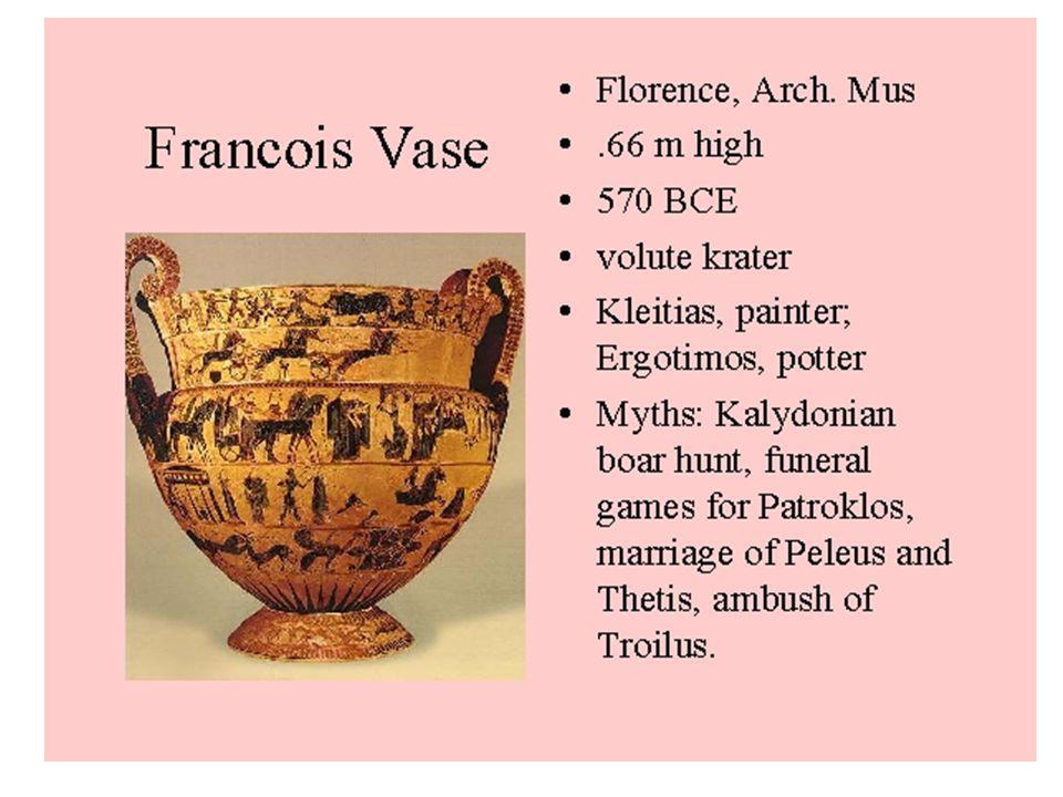 Francois Vase The Francois Vase by Ergotimos and Kleitias is an Attic Black-figure Krater from Chiusi, c.575 B.C.