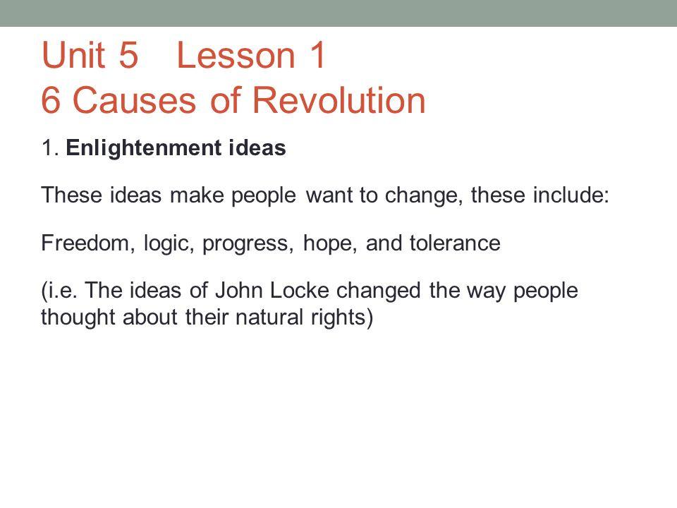 Unit 5Lesson 1 6 Causes of Revolution 1.